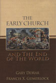Early Church and the End of the World, The