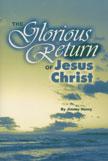 Glorious Return of Jesus Christ, The