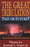 Great Tribulation Past or Future, The