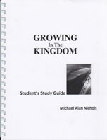 Growing In The Kingdom – Student Guide