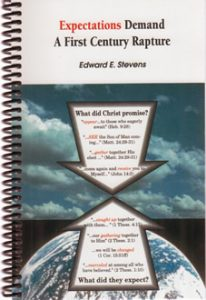 Expectations Demand a First Century Rapture